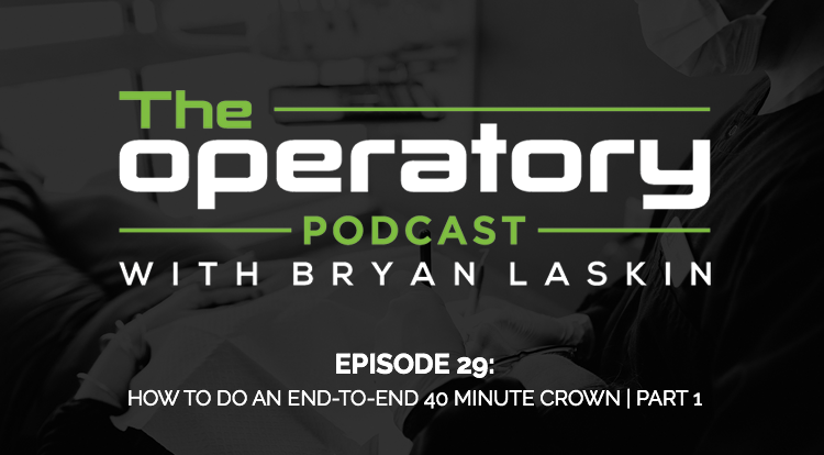 The Operatory Podcast Episode 29