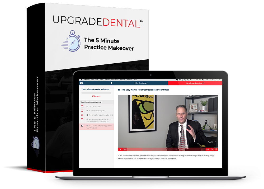 Upgrade your dental practice in 5 minutes per day