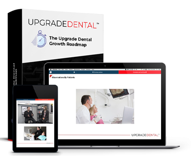 The Upgrade Dental Technology Growth Roadmap